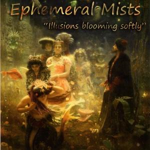 Ephemeral Mists